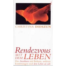 Didszun Christina, Rendevous mit dem Leben