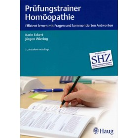 Eckert Karin & Wiering Jürgen, Prüfungstrainer Homöopathie