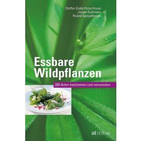 Steffen Guido Fleischhauer, Jürgen Guthmann, Roland Spiegelberger, Essbare Wildpflanzen