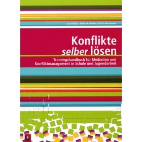 Faller Kurt, Kerntke Wilfried & Wackmann Maria, Konflikte selber lösen