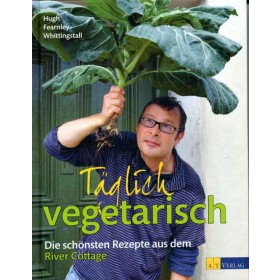 Fearnley-Whittingstall Hugh, Täglich vegetarisch