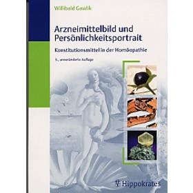 Gawlik Willibald, Arzneimittelbild und Persönlichkeitsportrait