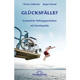 Gebhardt Christa & Hansel Jürgen, Glücksfälle?