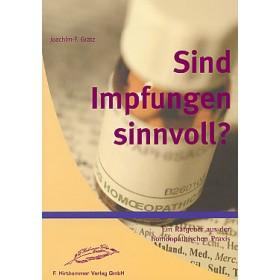 Grätz Joachim F., Sind Impfungen sinnvoll?