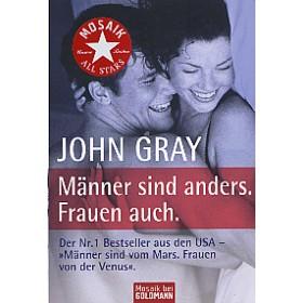 Gray John, Männer sind anders. Frauen auch