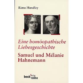 Handley Rima, Eine homöopathische Liebesgeschichte