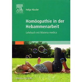 Häusler Helga, Homöopathie in der Hebammenarbeit