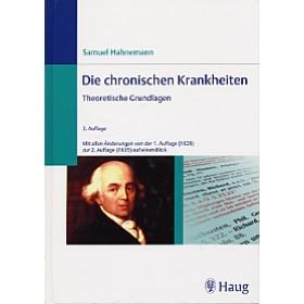 Hahnemann Samuel, Die chronischen Krankheiten