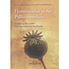 Holle Gisela, Levin Claudia & Michalczyk Herbert, Homöopathie in der Palliativmedizin
