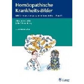 Gothe Alexander & Drinnenberg Julia, Homöopathische Krankheits-Bilder 1