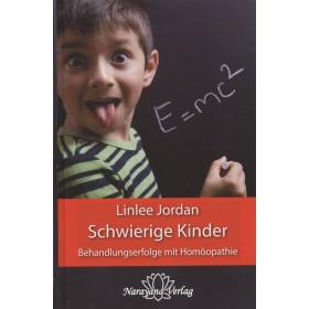 Jordan Linlee, Schwierige Kinder