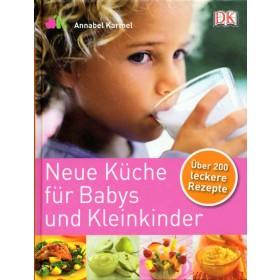 Karmel Annabel, Neue Küche für Babys und Kleinkinder