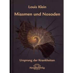 Klein Louis, Miasmen und Nosoden