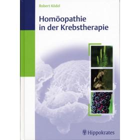 Ködel Robert, Homöopathie in der Krebstherapie