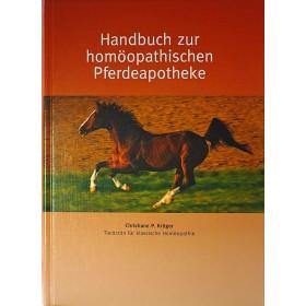 Krüger Christiane P., Handbuch zur homöopathischen Pferdeapotheke