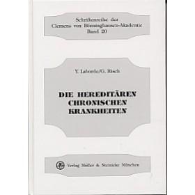 Laborde Yves & Risch Gerhard, Die hereditären chronischen Krankheiten