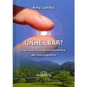 Lansky Amy, Unheilbar?