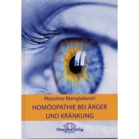 Mangialavori Massimo - Homöopathie bei Ärger und Kränkung