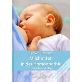 Master Farokh J., Milchmittel in der Homöopathie