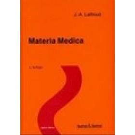 Lathoud Joseph-Amédée, Materia Medica