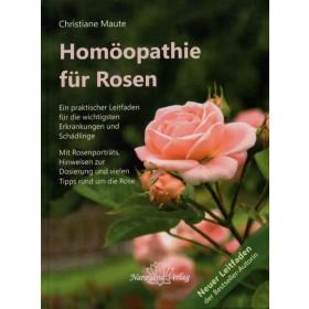 Maute Christiane, Homöopathie für Rosen