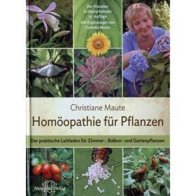 Maute Christiane, Homöopathie für Pflanzen