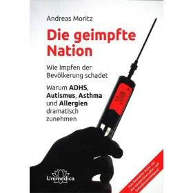 Moritz Andreas, Die geimpfte Nation