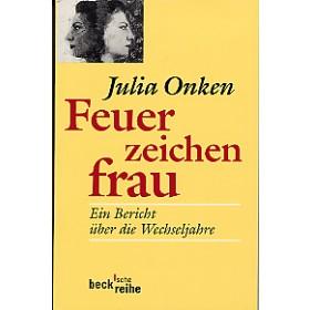 Onken Julia, Feuerzeichenfrau