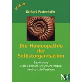 Pettenkofer Gerhard, Homöopathie der Selbstorganisation