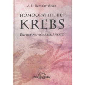 Ramakrishnan A.U., Homöopathie bei Krebs