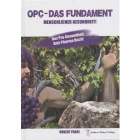 Robert Franz, OCP - Das Fundament menschlicher Gesundheit