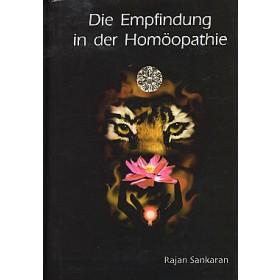 Sankaran Rajan, Die Empfindung in der Homöopathie