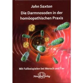 Saxton John, Die Darmnosoden in der homöopathischen Praxis