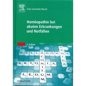 Scheiwiller-Muralt Erika, Homöopathie bei akuten Erkrankungen und Notfällen