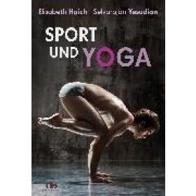 Haich Elisabeth & Yesudian Selvarajan, Sport und Yoga