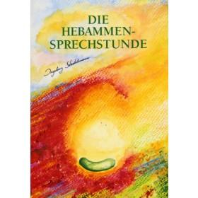 Stadelmann Ingeborg, Die Hebammen-Sprechstunde