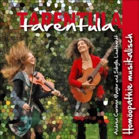 "Mayer Andrea Corinna & Leuthardt Sibylle, Arzneimittel-Lieder-CD ""Tarentula"""