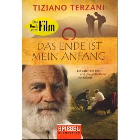 Terzani Tiziano, Das Ende ist mein Anfang