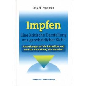 Trappitsch Daniel, Impfen