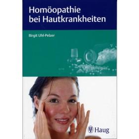 Uhl-Pelzer Birgit, Homöopathie bei Hautkrankheiten