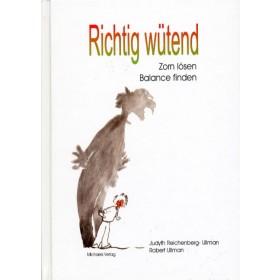 Reichenberg-Ullman Judyth & Ullman Robert, Richtig wütend