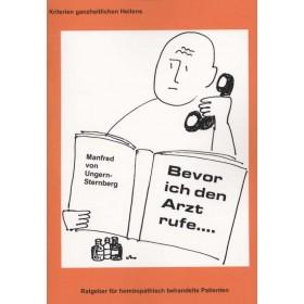 Ungern-Sternberg Manfred von, Bevor ich den Arzt rufe