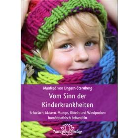 Ungern-Sternberg Manfred von, Vom Sinn der Kinderkrankheiten