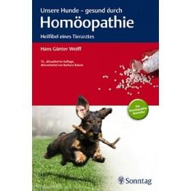 Wolff Hans Günter, Unsere Hunde - gesund durch Homöopathie
