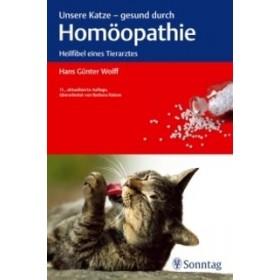 Wolff Hans Günther, Unsere Katze - gesund durch Homöopathie