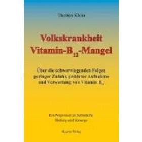 Klein Thomas, Volkskrankheit Vitamin-B12-Mangel