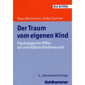 Wischmann Tewes & Stammer Heike, Der Traum vom eigenen Kind