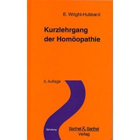 Wright-Hubbard Elizabeth, Kurzlehrgang der Homöopathie