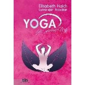 Haich Elisabeth & Yesudian Selvarajan, Yoga für jeden Tag
